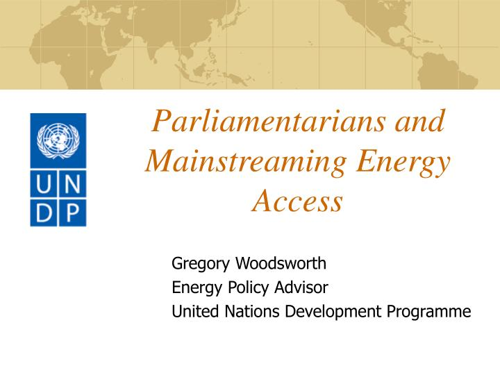 Parliamentarians and mainstreaming energy access