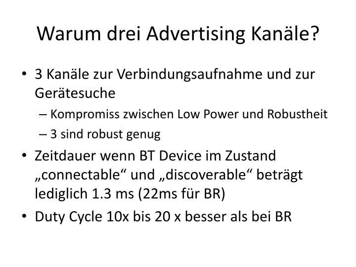 Warum drei Advertising Kanäle?