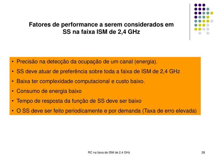 Fatores de performance a serem considerados em SS na faixa ISM de 2,4 GHz