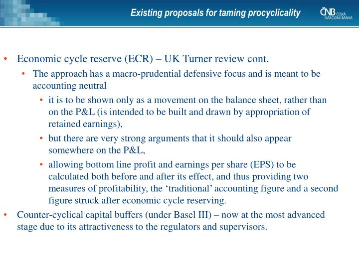 Existing proposals for taming procyclicality