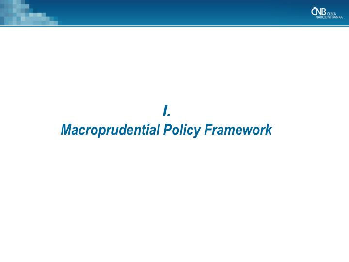 Macroprudential policy framework