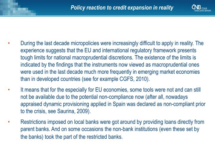Policy reaction to credit expansion in reality