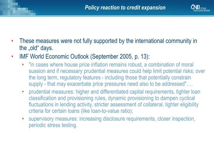 Policy reaction to credit expansion