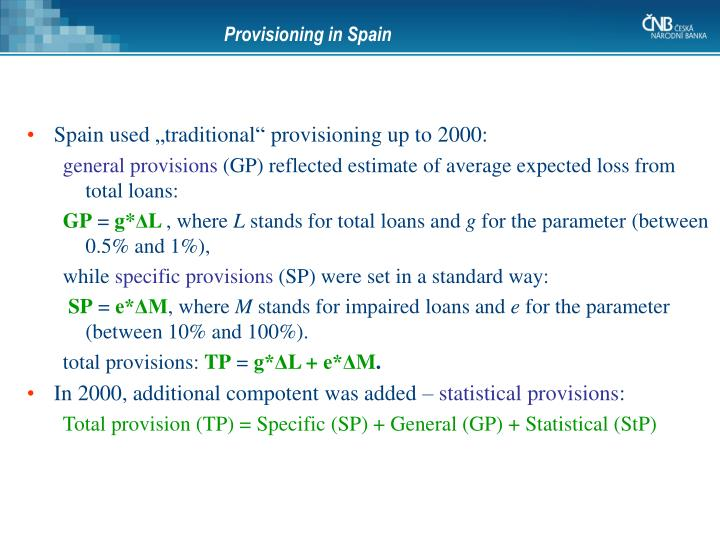 Provisioning in Spain