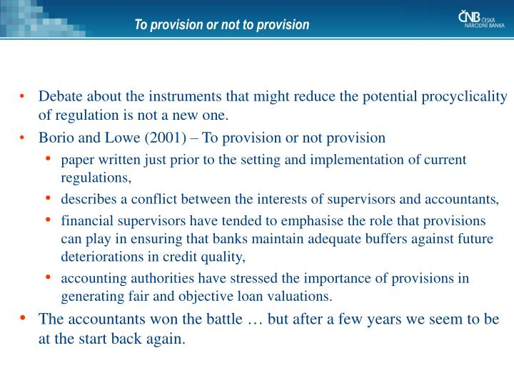 To provision or not to provision
