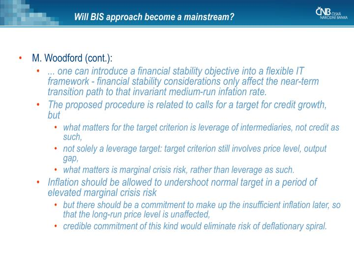 Will BIS approach become a mainstream