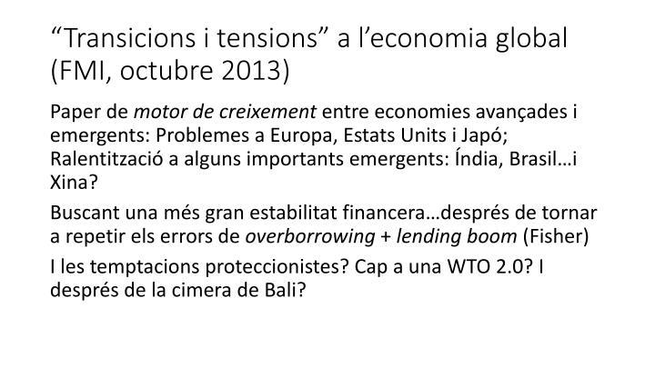 """""""Transicions i tensions"""" a l'economia global (FMI, octubre 2013)"""
