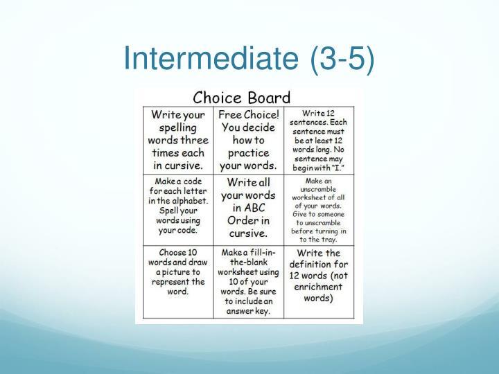 Intermediate (3-5)