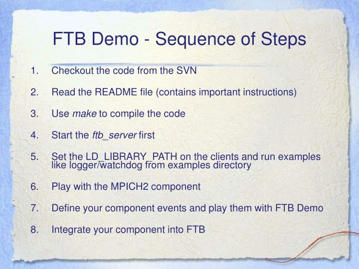 FTB Demo - Sequence of Steps