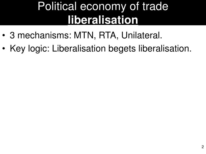 Political economy of trade liberalisation