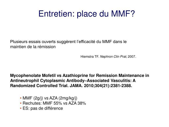 Entretien: place du MMF?