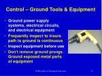 control ground tools equipment