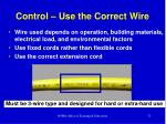 control use the correct wire