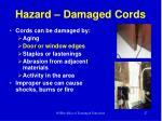 hazard damaged cords