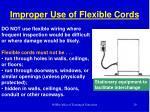 improper use of flexible cords