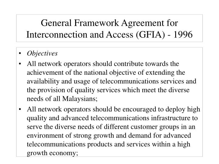 General Framework Agreement for Interconnection and Access (GFIA) - 1996