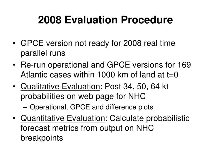 2008 Evaluation Procedure