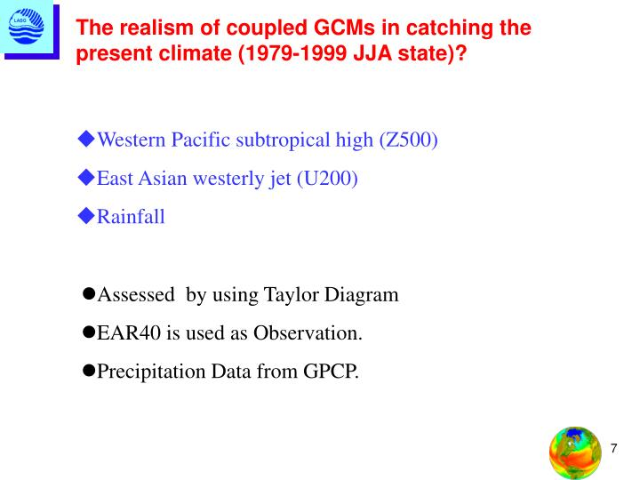 The realism of coupled GCMs in catching the present climate (1979-1999 JJA state)?