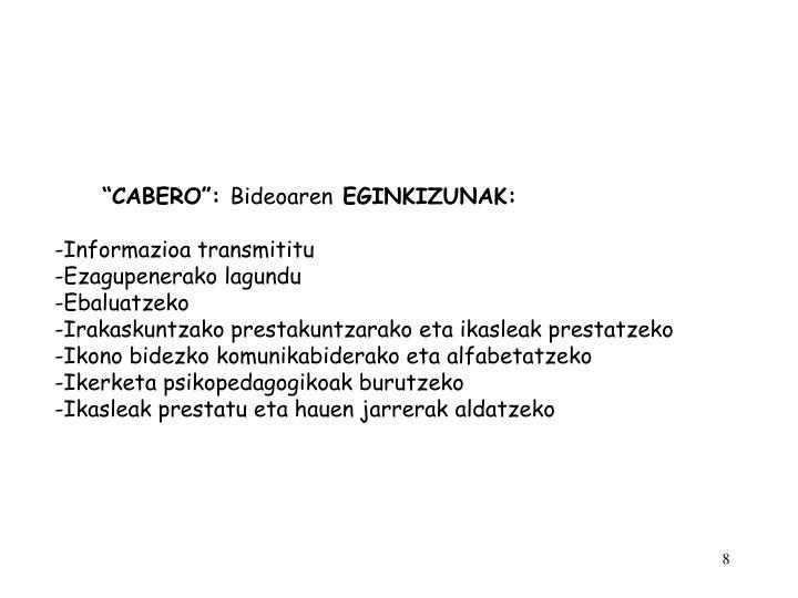 """""""CABERO"""":"""
