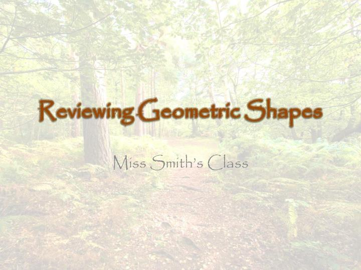 Reviewing geometric shapes