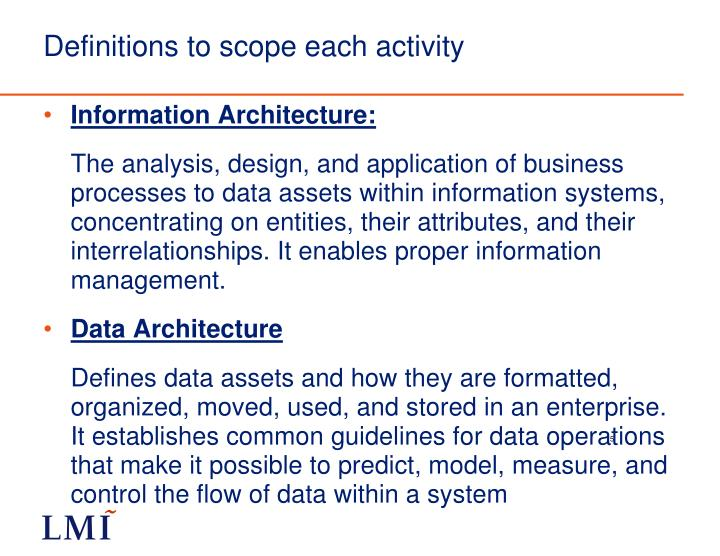 Definitions to scope each activity