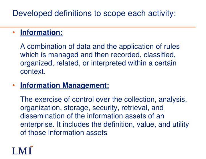 Developed definitions to scope each activity: