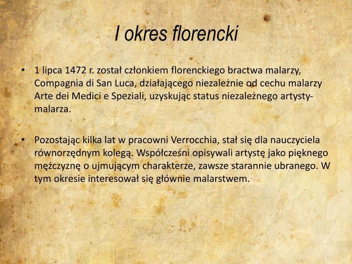 I okres florencki