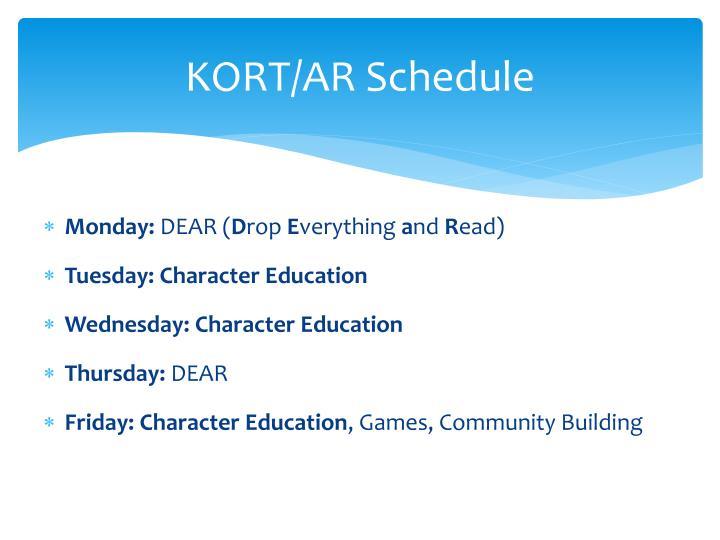 KORT/AR Schedule