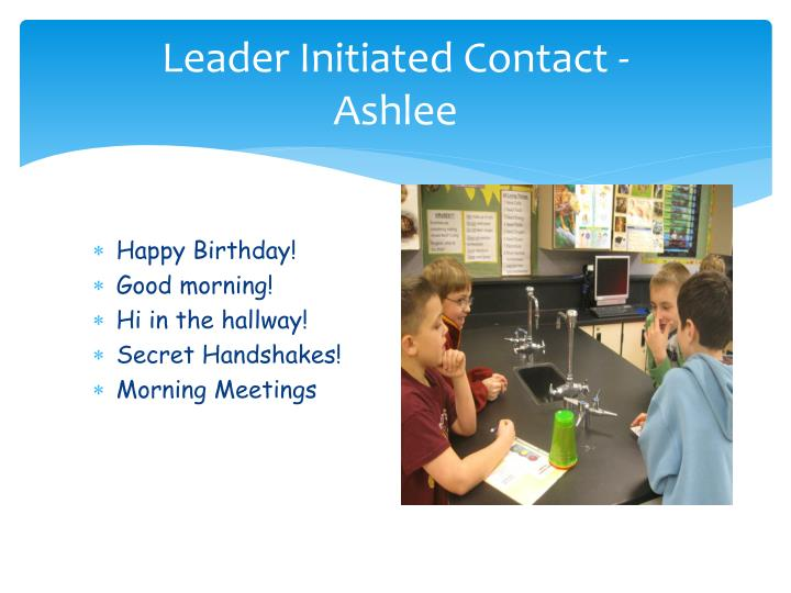 Leader Initiated Contact -