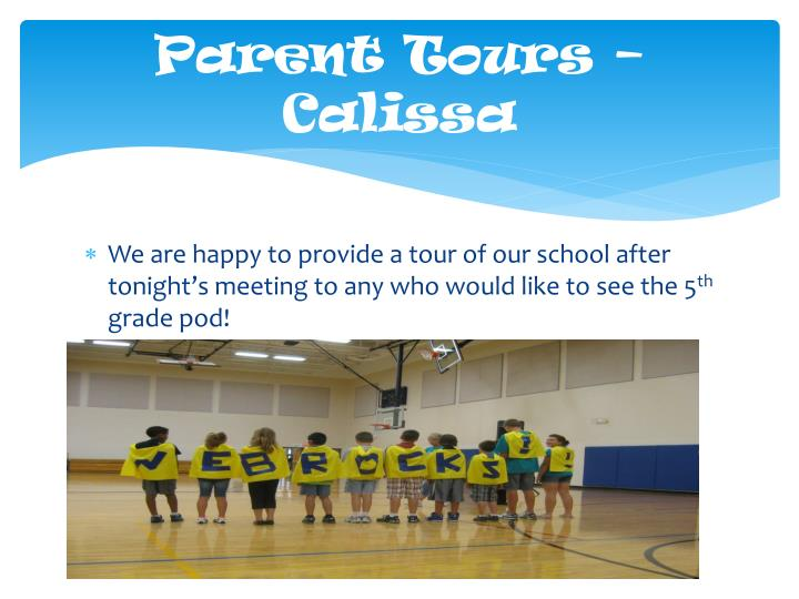 Parent Tours – Calissa