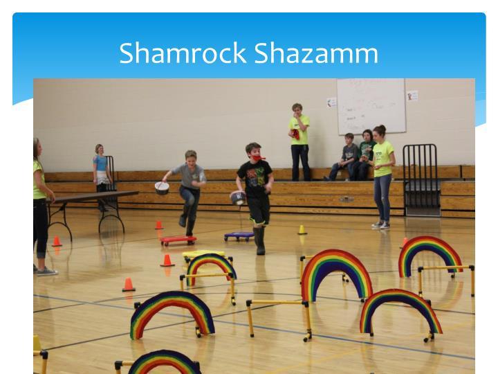 Shamrock Shazamm