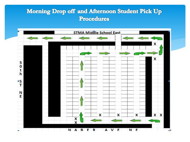 Morning Drop off and Afternoon Student Pick Up Procedures