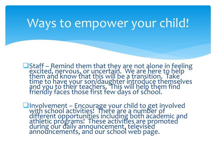 Ways to empower your child!