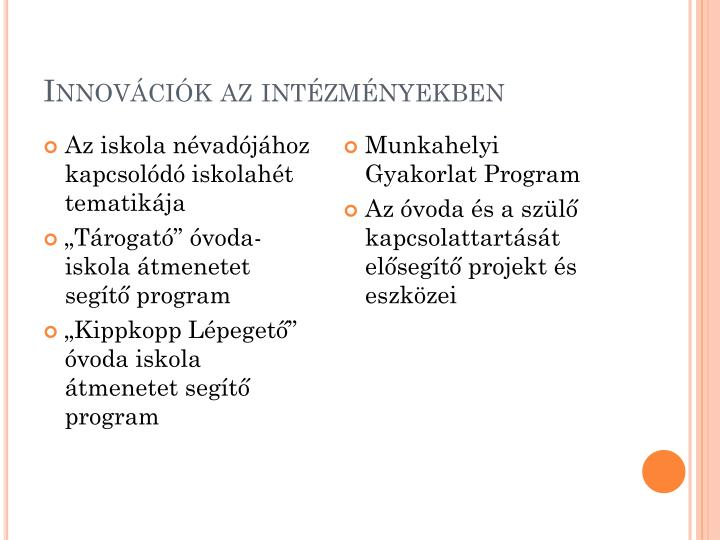 Innovációk az intézményekben