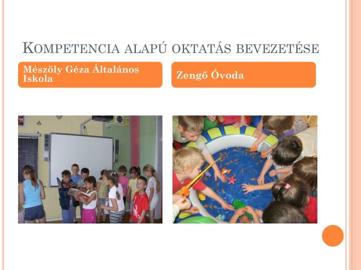 Kompetencia alapú oktatás bevezetése