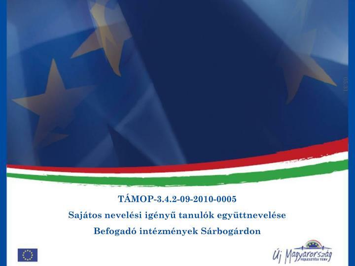 TÁMOP-3.4.2-09-2010-0005