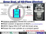 erro r eval of 4d flow d evice