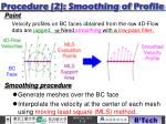 procedure 2 smoothing of profile