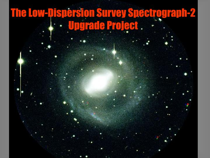 The Low-Dispersion Survey Spectrograph-2