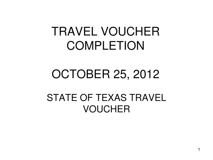 Travel voucher completion october 25 2012