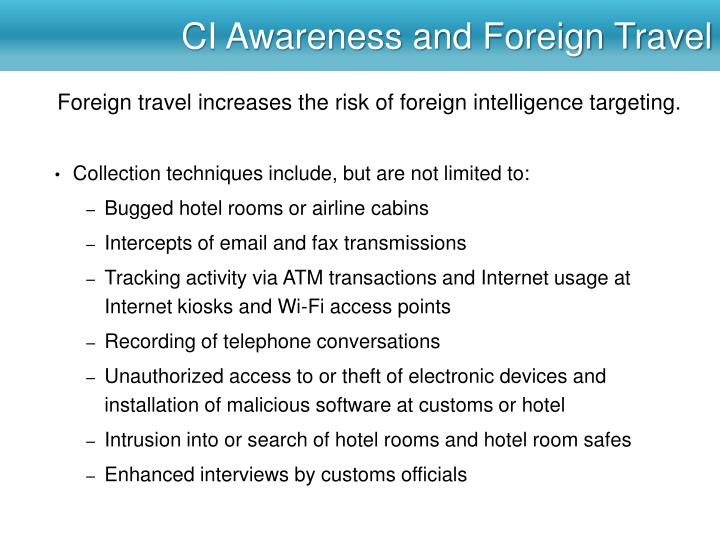 CI Awareness and Foreign Travel