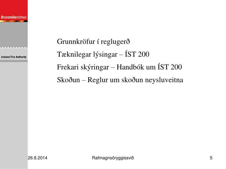 Grunnkröfur í reglugerð