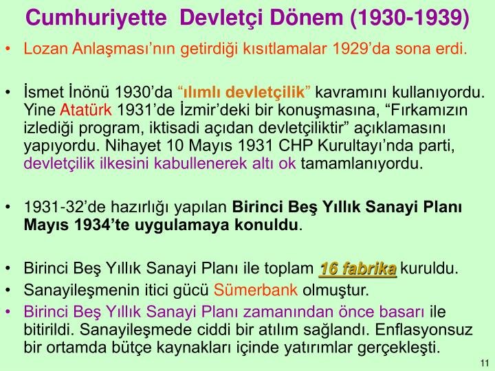 Cumhuriyette  Devletçi Dönem (1930-1939)