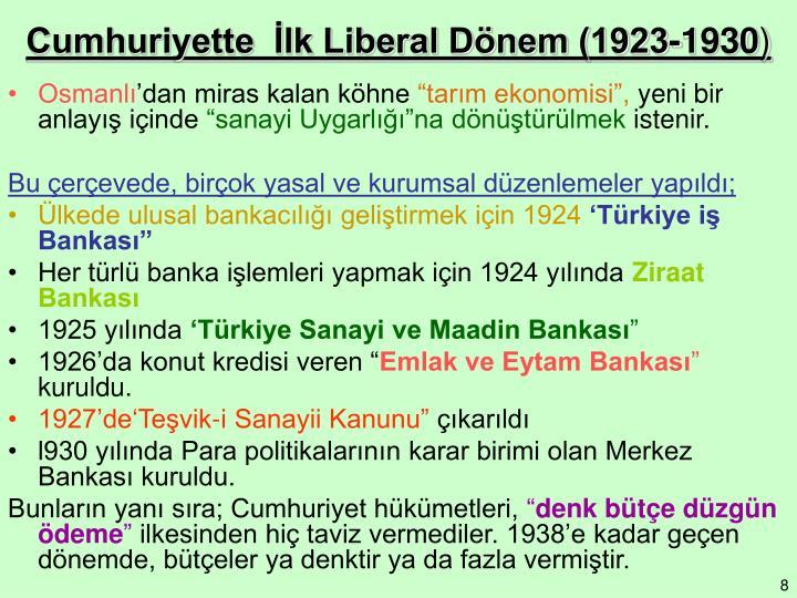 Cumhuriyette  İlk Liberal Dönem (1923-1930