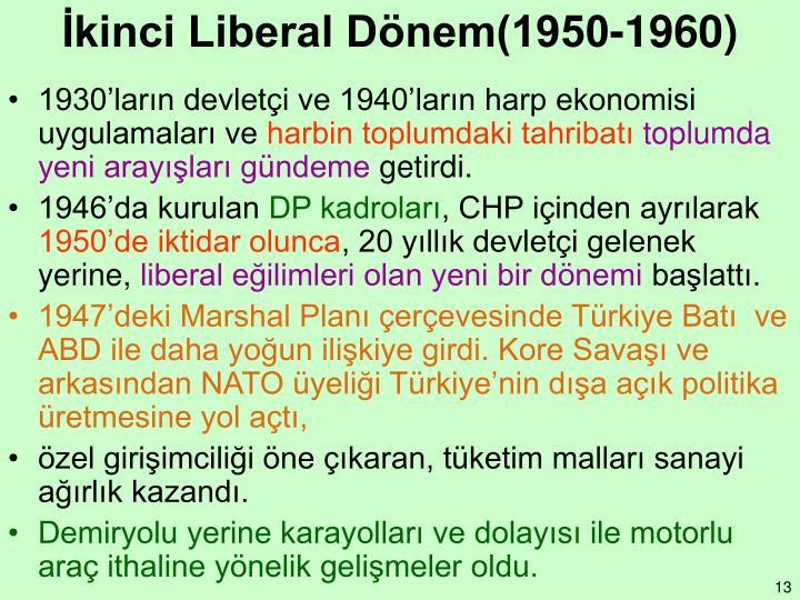 İkinci Liberal Dönem(1950-1960)