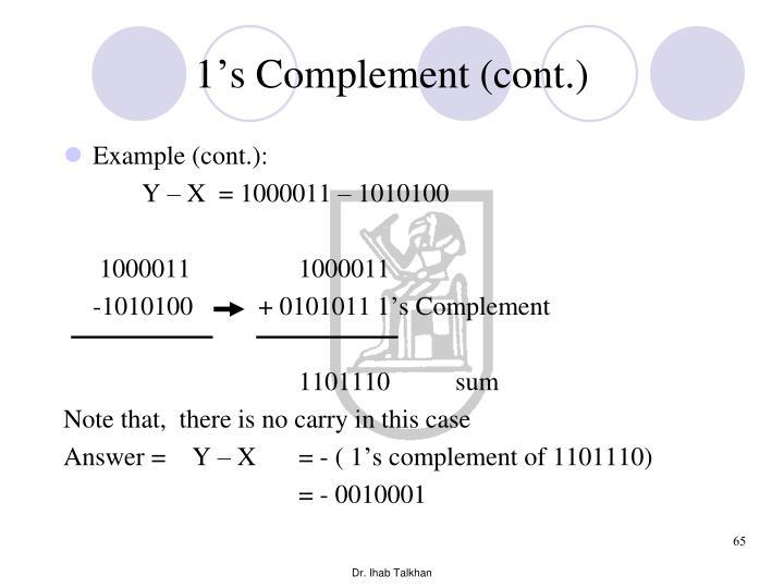 1's Complement (cont.)