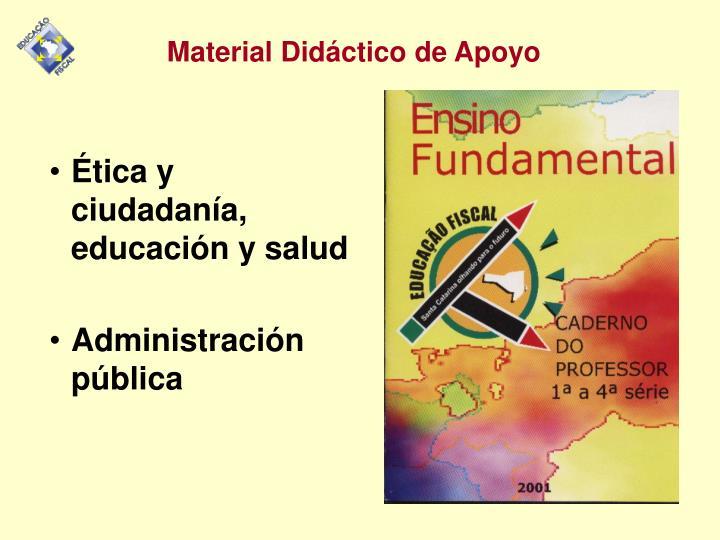 Ética y ciudadanía, educación y salud