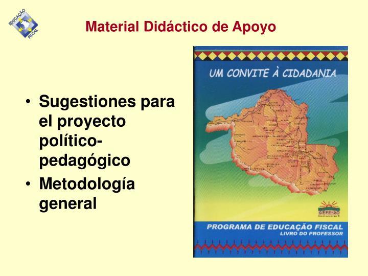 Sugestiones para el proyecto    político-pedagógico