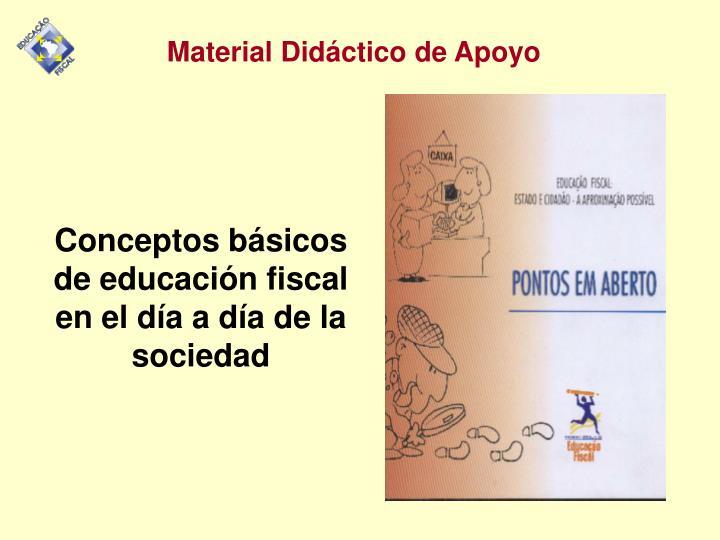 Conceptos básicos de educación fiscal en el día a día de la sociedad