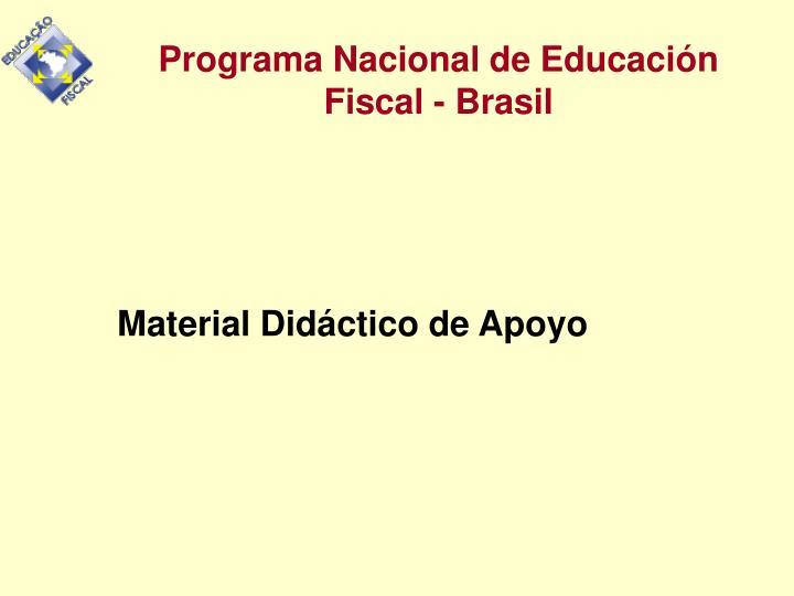 Programa Nacional de Educación Fiscal - Brasil